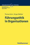 Führungsethik in Organisationen