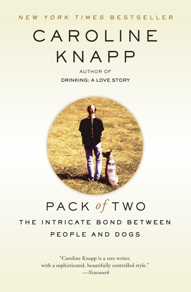 Pack of Two: The Intricate Bond Between People and Dogs als Taschenbuch
