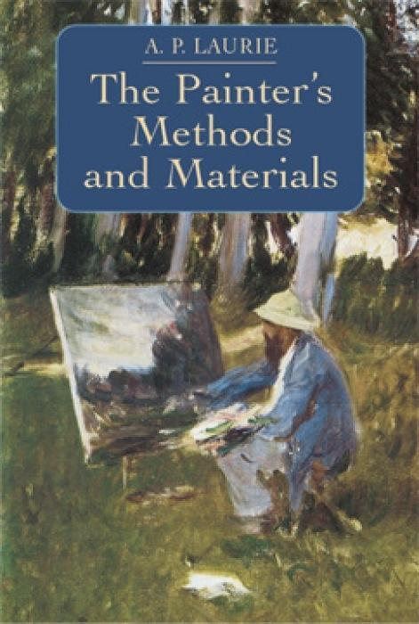 The Painter's Methods and Materials als Taschenbuch