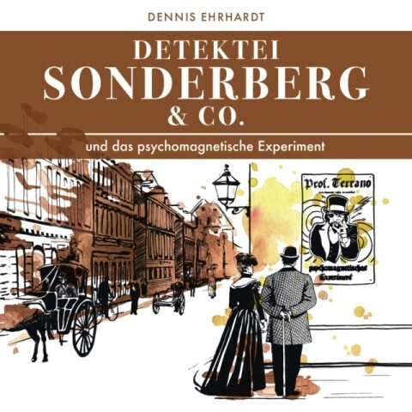 Sonderberg & Co. und das psychomagnetische Expe...