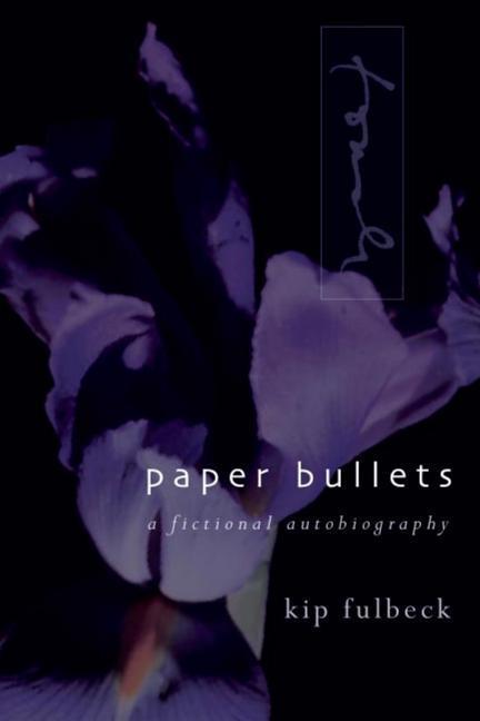 Paper Bullets: A Fictional Autobiography als Taschenbuch