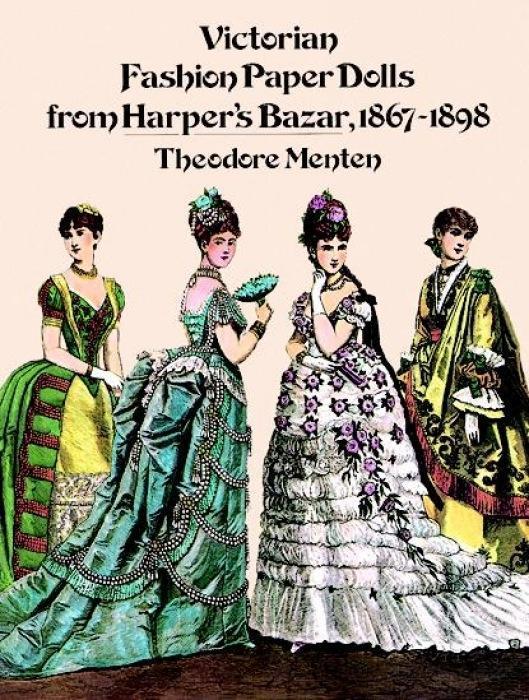 Victorian Fashion Paper Dolls from Harper's Bazar, 1867-1898 als Taschenbuch