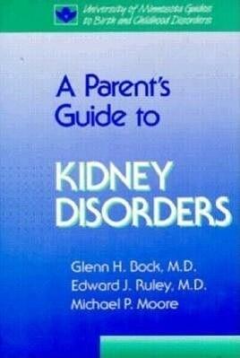 Parent's Guide to Kidney Disorders als Buch (gebunden)