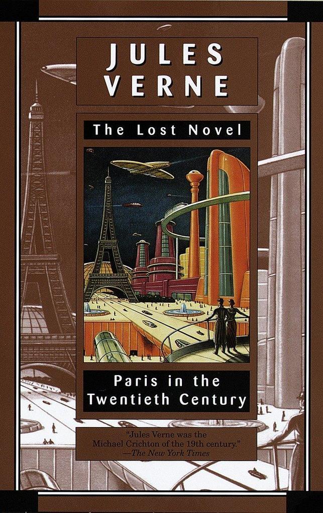 Paris in the Twentieth Century: The Lost Novel als Taschenbuch