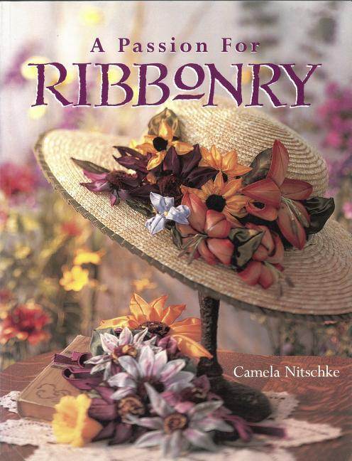 A Passion for Ribbonry als Taschenbuch