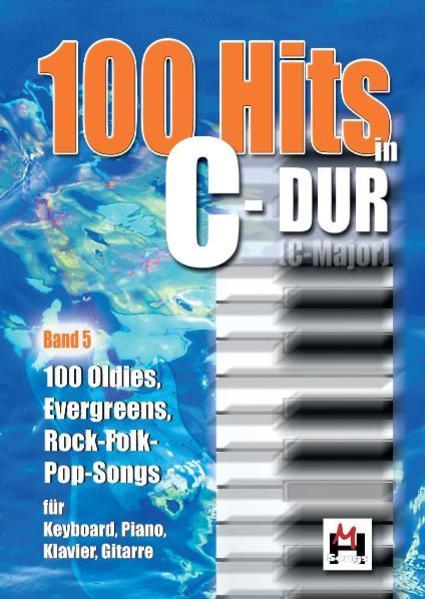 100 Hits In C-Dur Band 5 als Buch von