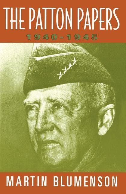 The Patton Papers: 1940-1945 als Taschenbuch