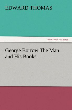 George Borrow The Man and His Books als Buch vo...