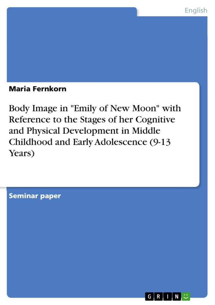 Body Image in Emily of New Moon with Reference ...