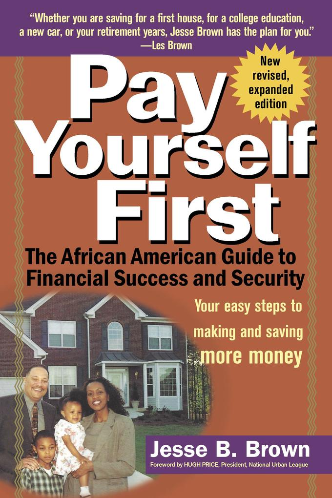 Pay Yourself First: The African American Guide to Financial Success and Security als Taschenbuch