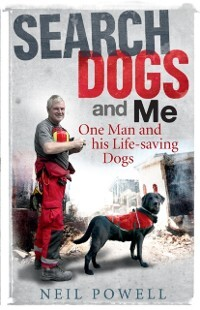 Search Dogs and Me als eBook Download von Neil ...