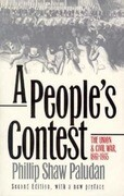 A People's Contest: The Union and Civil War, 1861-1865?second Edition, with a New Preface