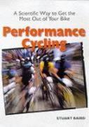 Performance Cycling: A Scientific Way to Get the Most Out of Your Bike