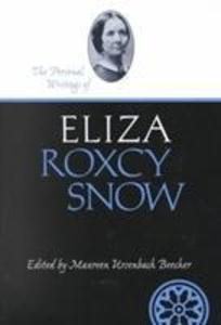 Personal Writings Of Eliza Roxcy Snow als Buch
