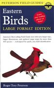 A Peterson Field Guide to the Birds of Eastern and Central North America: Large Format Edition