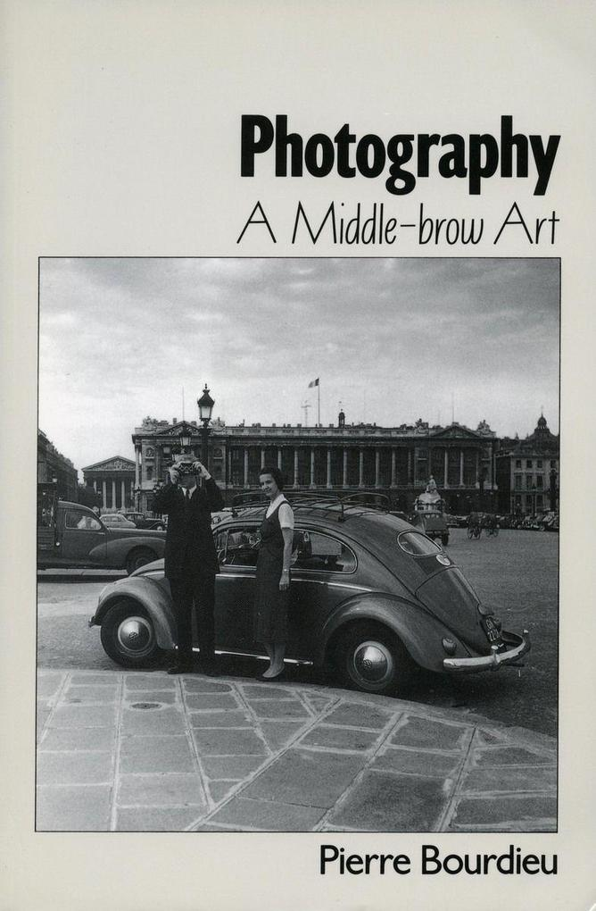 Photography: A Middle-Brow Art als Taschenbuch