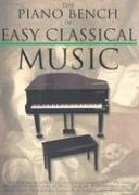 The Piano Bench of Easy Classical Music als Taschenbuch