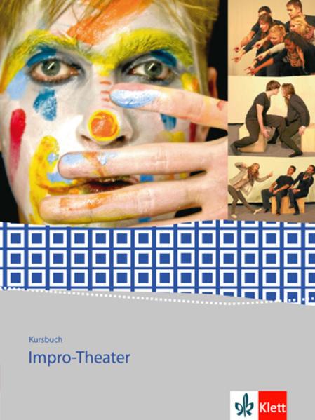 Kursbuch Impro-Theater als Buch von Volker List
