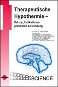Therapeutische Hypothermie - Prinzip, Indikationen, praktische Anwendung