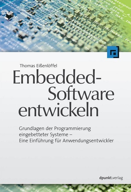 Embedded-Software entwickeln als Buch von Thoma...