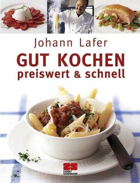Gut kochen. Preiswert & schnell als Buch von Jo...