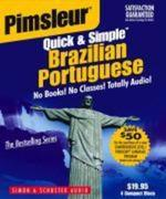 Pimsleur Portuguese (Brazilian) Quick & Simple Course - Level 1 Lessons 1-8 CD: Learn to Speak and Understand Brazilian Portuguese with Pimsleur Langu