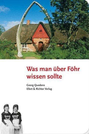 Was man über Föhr wissen sollte als Buch von Ge...
