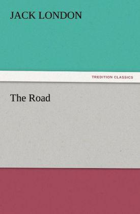 The Road als Buch von Jack London