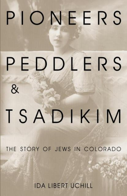 Pioneers, Peddlers, and Tsadikim als Taschenbuch