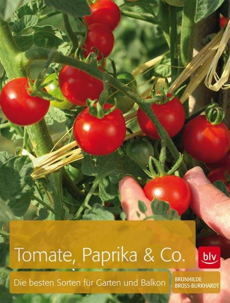 Tomaten, Paprika & Co als Buch von Brunhilde Br...