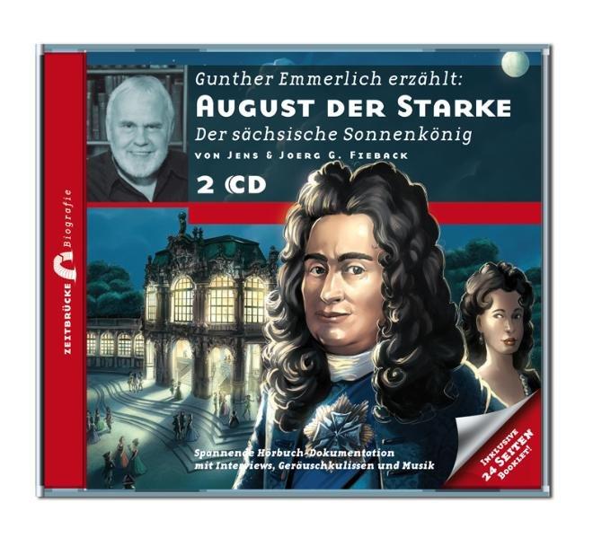 August der Starke, 2 Audio-CDs als Hörbuch CD v...