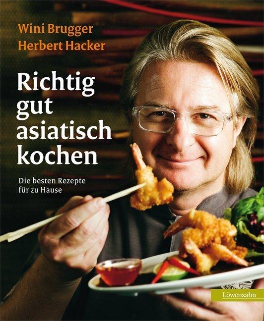 Richtig gut asiatisch kochen als Buch