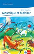 Moustique et Malabar