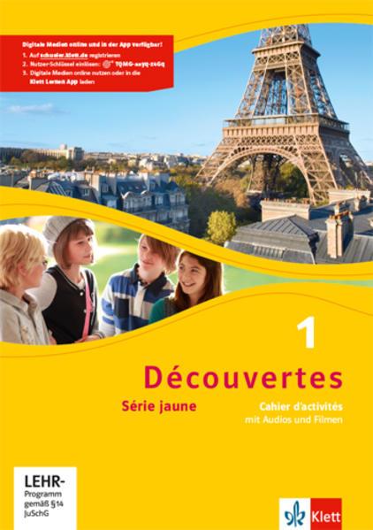 Découvertes Série jaune 1. Cahier d'activités mit MP3-CD und Video-DVD als Buch