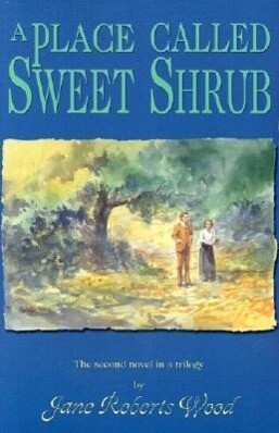 A Place Called Sweet Shrub als Taschenbuch