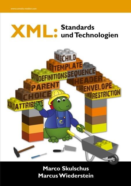 XML: Standards und Technologien als Buch von Ma...