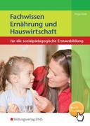Fachwissen Ernährung und Hauswirtschaft. Schülerband
