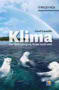 Klima - Der Weltuntergang findet nicht statt