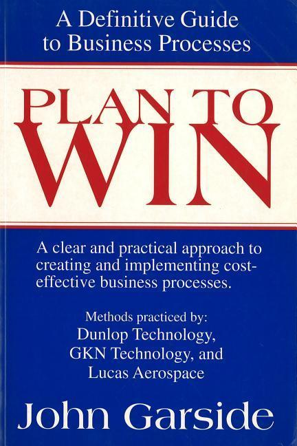 Plan to Win: A Definitive Guide to Business Processes als Taschenbuch