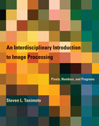 Interdisciplinary Introduction to Image Processing
