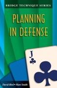 Bridge Technique 11: Planning in Defense