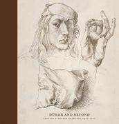 Durer and Beyond: Central European Drawings, 1400-1700