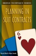 Bridge Technique 6: Planning in Suit Contracts