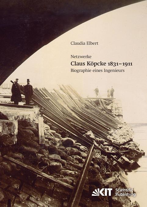 Claus Köpcke 1831-1911 : Netzwerke; Biographie ...