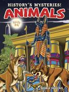 History's Mysteries! Animals