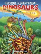 History's Mysteries! Dinosaurs