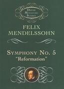 "Symphony No. 5: ""Reformation"""