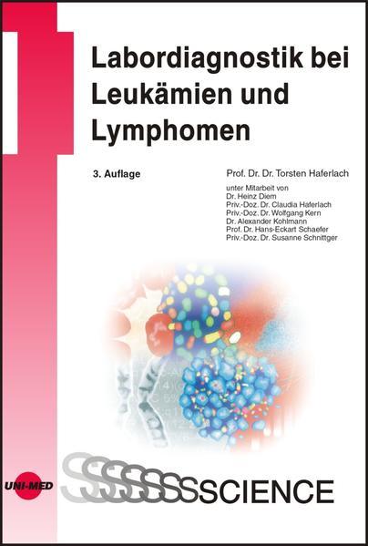 Labordiagnostik bei Leukämien und Lymphomen als...
