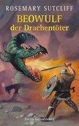 Beowulf der Drachentöter