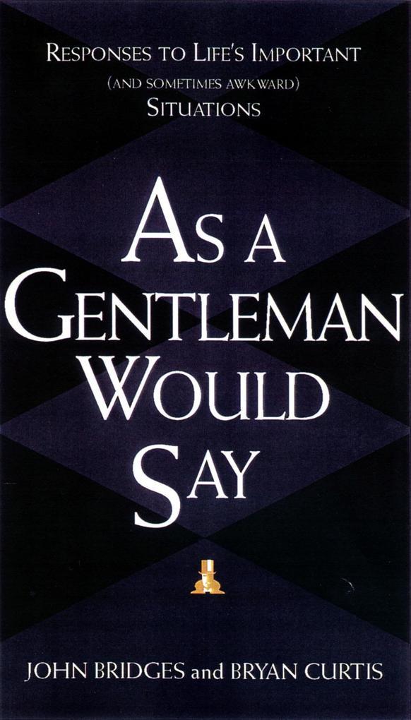 As a Gentleman Would Say als eBook Download von...